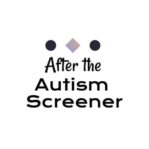 After-The-Autism-Screener-Website