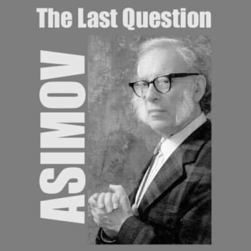 The-Last-Question-Asimov