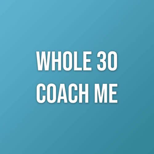 Whole30-Coach-ME-Website